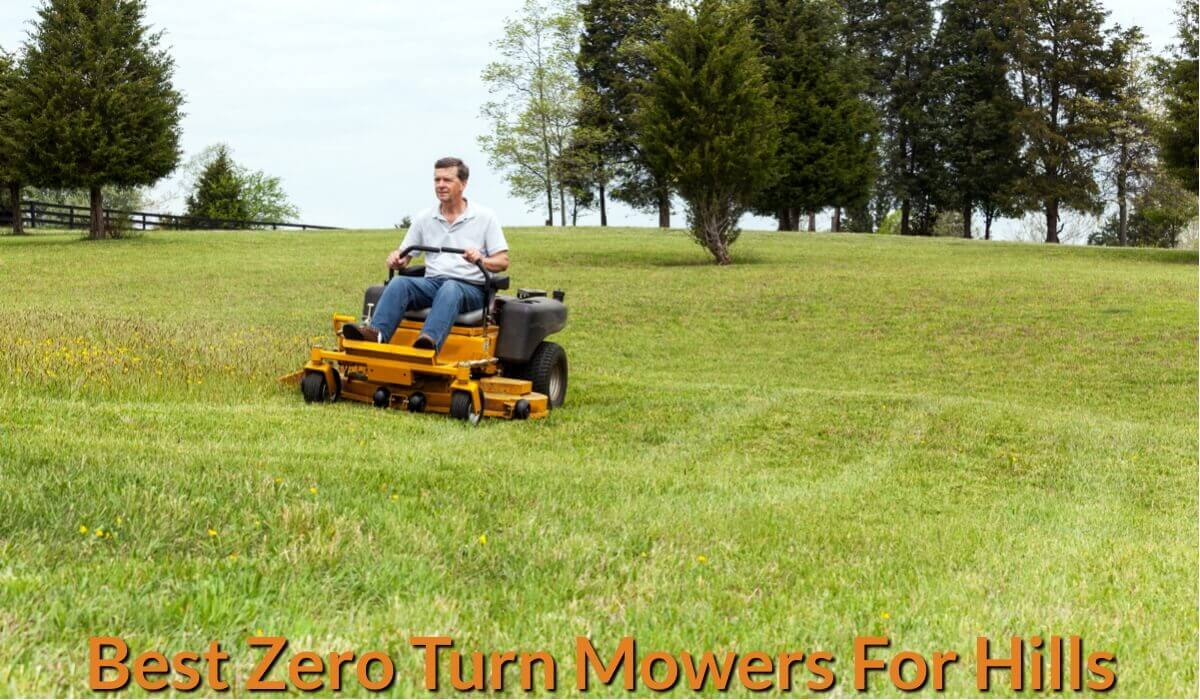 Best Zero Turn Mowers For Hills Review Guide For 2021-2022